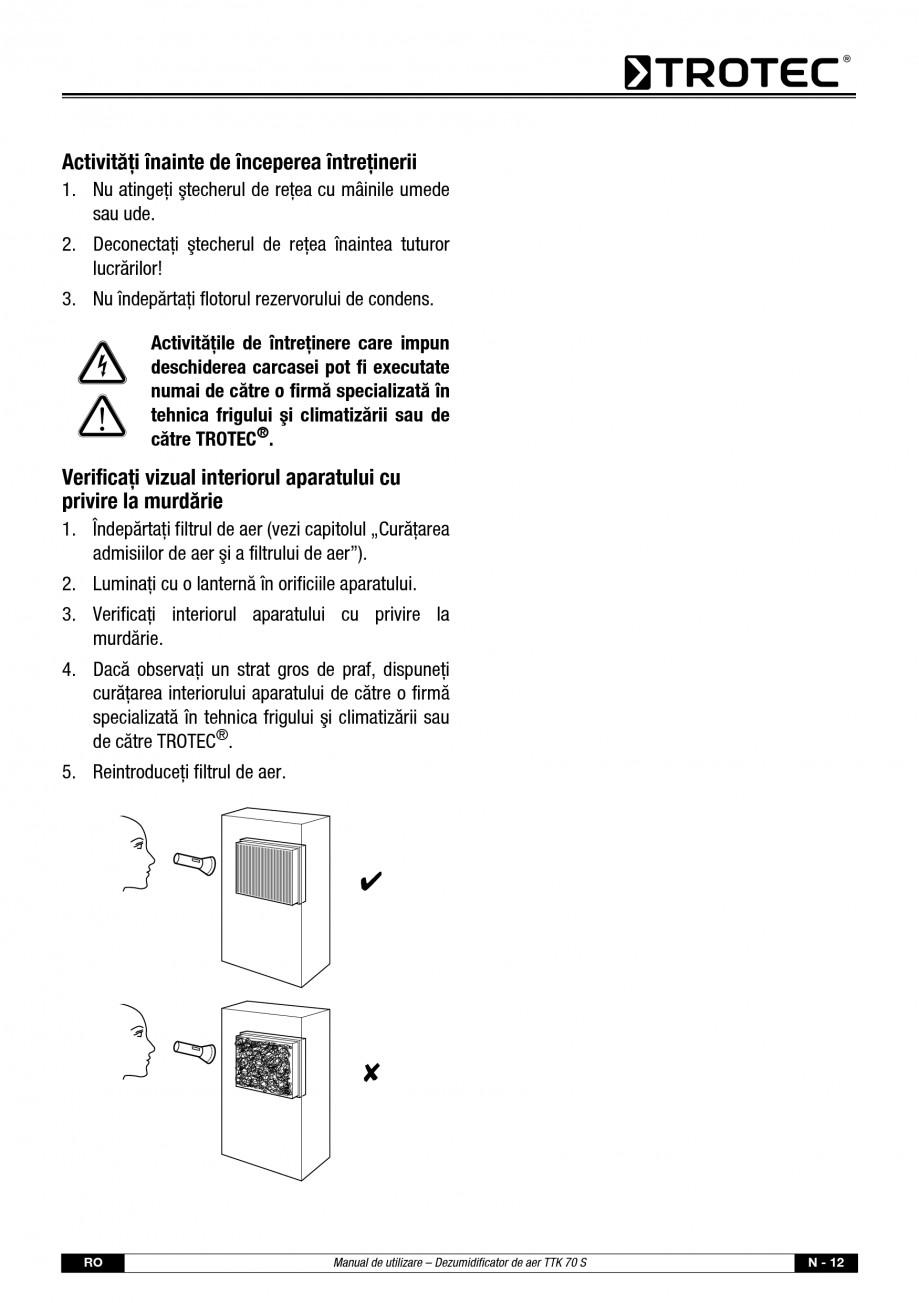 Pagina 13 - Dezumidificator casnic TROTEC Germany TTK 70 Instructiuni montaj, utilizare Romana ior. ...