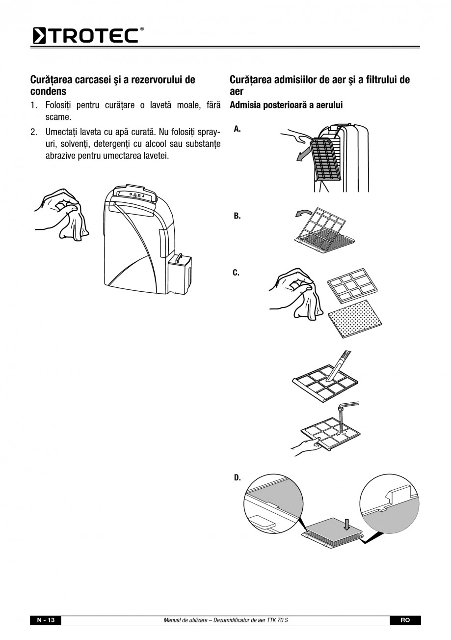 Pagina 14 - Dezumidificator casnic TROTEC Germany TTK 70 Instructiuni montaj, utilizare Romana ctiv ...
