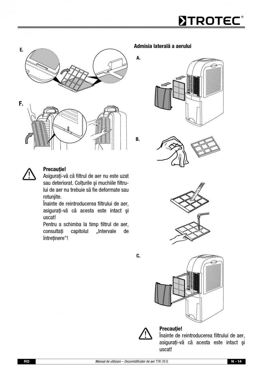 Pagina 15 - Dezumidificator casnic TROTEC Germany TTK 70 Instructiuni montaj, utilizare Romana stei ...