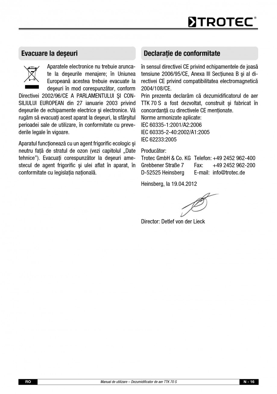 Pagina 17 - Dezumidificator casnic TROTEC Germany TTK 70 Instructiuni montaj, utilizare Romana...