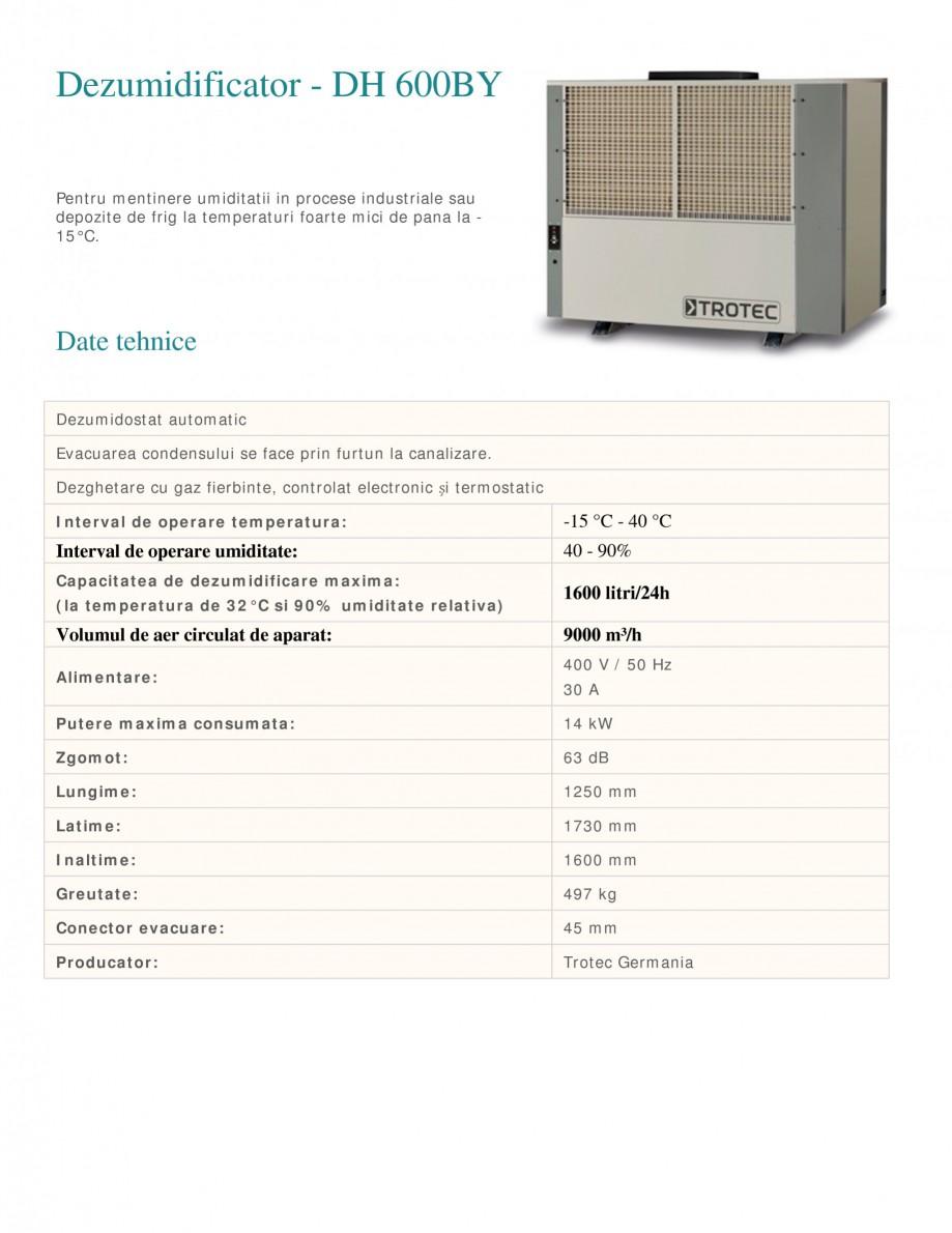 Pagina 1 - Dezumidificator industrial TROTEC Germany DH600BY Fisa tehnica Romana Dezumidificator -...