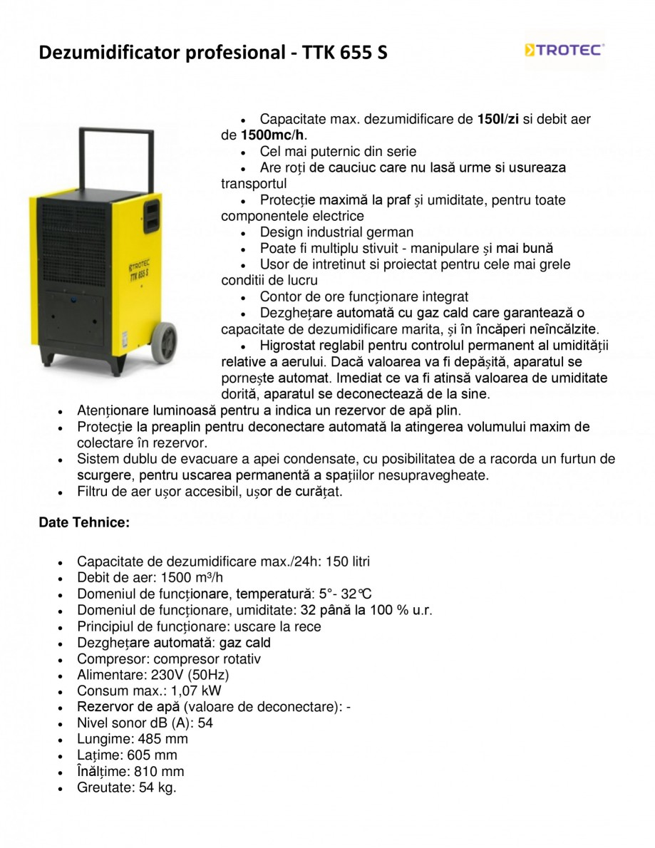Pagina 1 - Dezumidificator profesional TROTEC Germany TTK 655 S Fisa tehnica Romana Dezumidificator ...