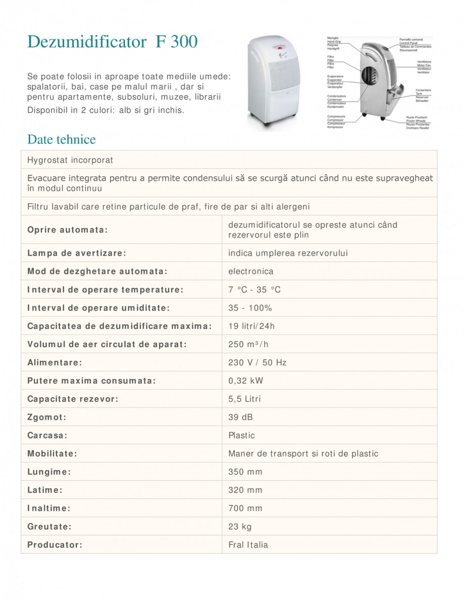 Pagina 1 - Dezumidificator casnic FRAL F 400 White Fisa tehnica Romana Dezumidificator F 300 Se...