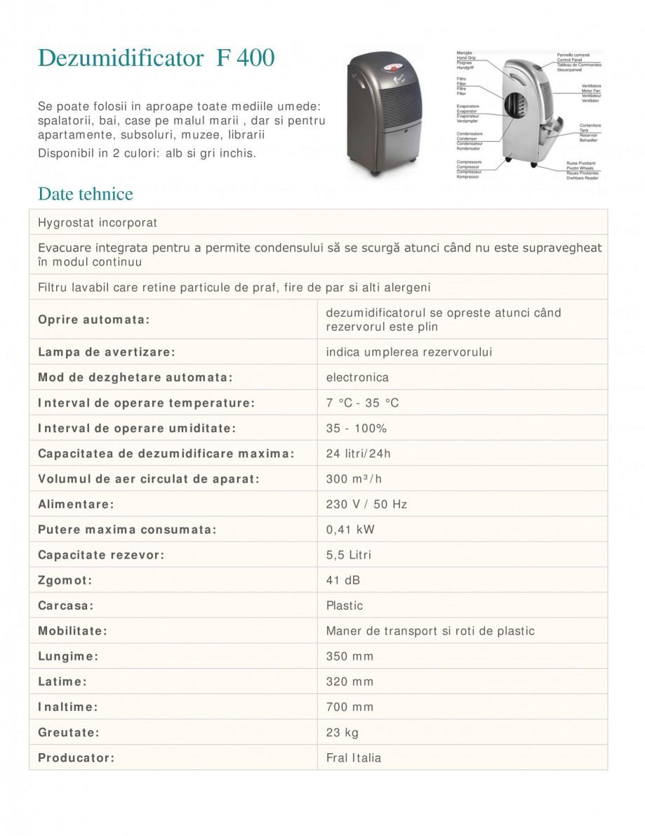 Pagina 1 - Dezumidificator casnic FRAL F 400 Fisa tehnica Romana Dezumidificator F 400 Se poate...