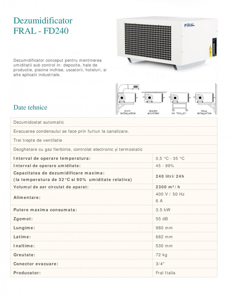 Pagina 1 - Dezumidificator industrial FRAL FD 240 Fisa tehnica Romana Dezumidificator FRAL - FD240...