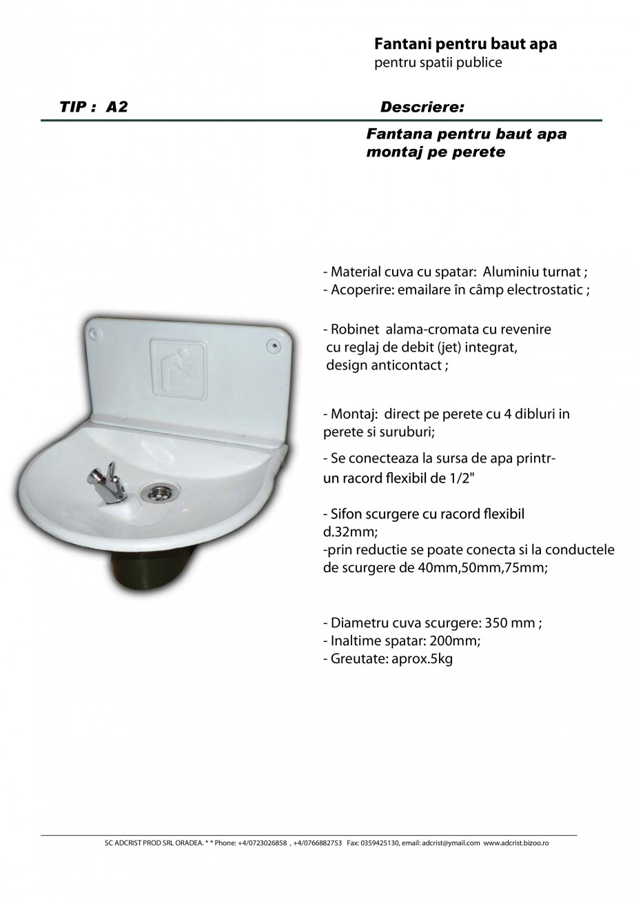 Pagina 1 - Fantana pentru baut apa montaj pe perete ADCRIST A2 Fisa tehnica Romana Fantani pentru...