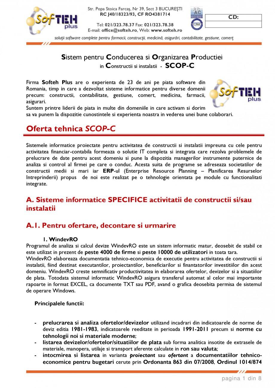 Catalog, brosura SCOP-C - Sistem pentru conducerea si organizarea productiei in constructii si instalatii SOFTEH PLUS Sistemul ERP - Planificarea Resurselor Intreprinderii SOFTEH PLUS Str. Popa Stoica Farcaş, Nr 39, Sect 3 BUCUREŞTI RC J40/18323/93, CF RO4381714  CD:  Tel: 021/323.... - Pagina 1
