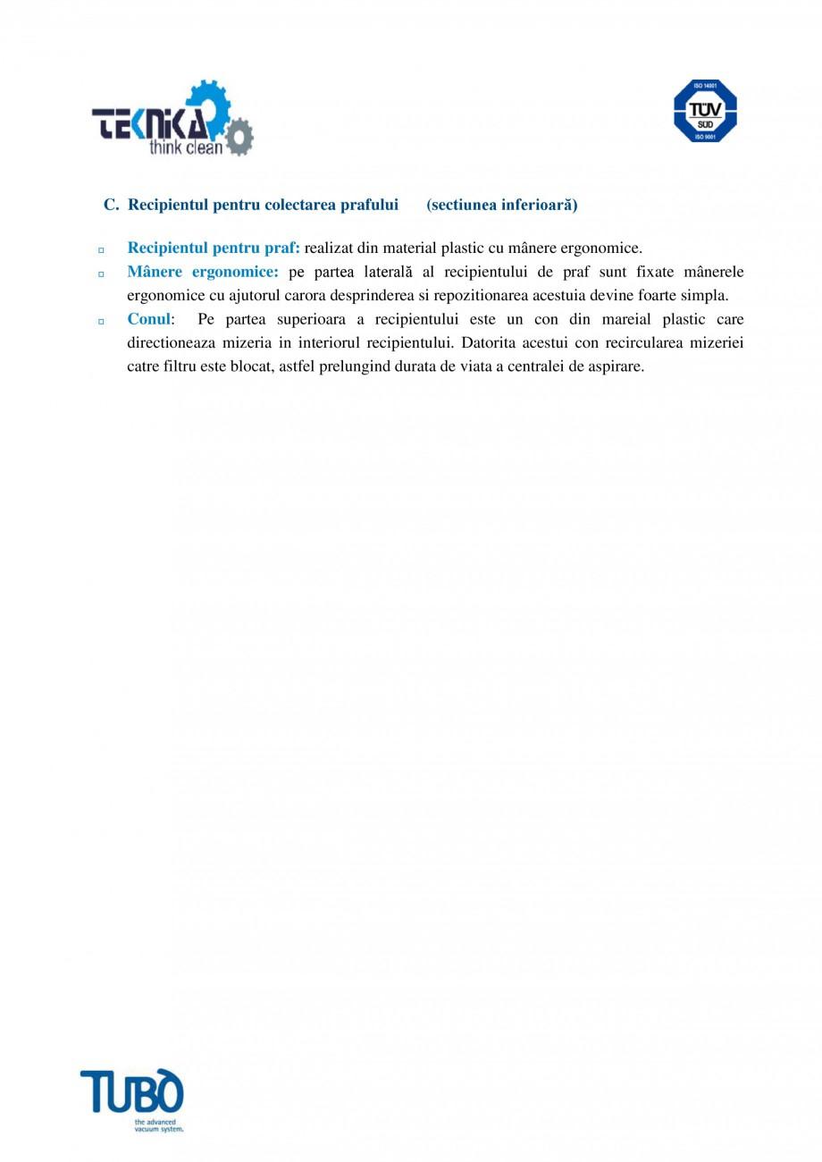 Pagina 3 - Aspirator central TUBO TS2 Fisa tehnica Romana ecipientul pentru praf: realizat din...