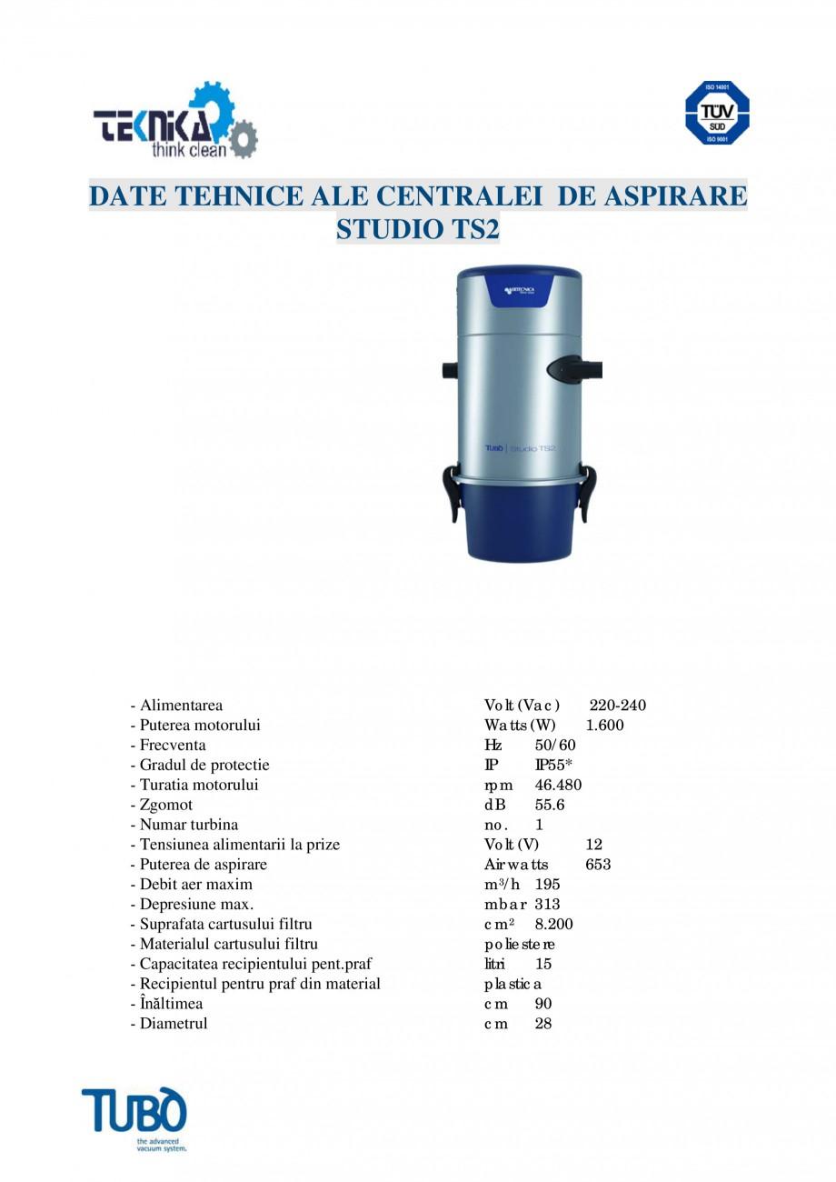 Pagina 4 - Aspirator central TUBO TS2 Fisa tehnica Romana 0 dB 55.6 no. 1 Volt (V) 12 Air watts 653 ...