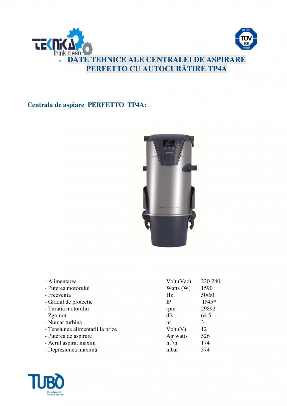 Pagina 5 - Aspirator central TUBO TP4A Fisa tehnica Romana ultifunctionale: Pe partea laterala a...