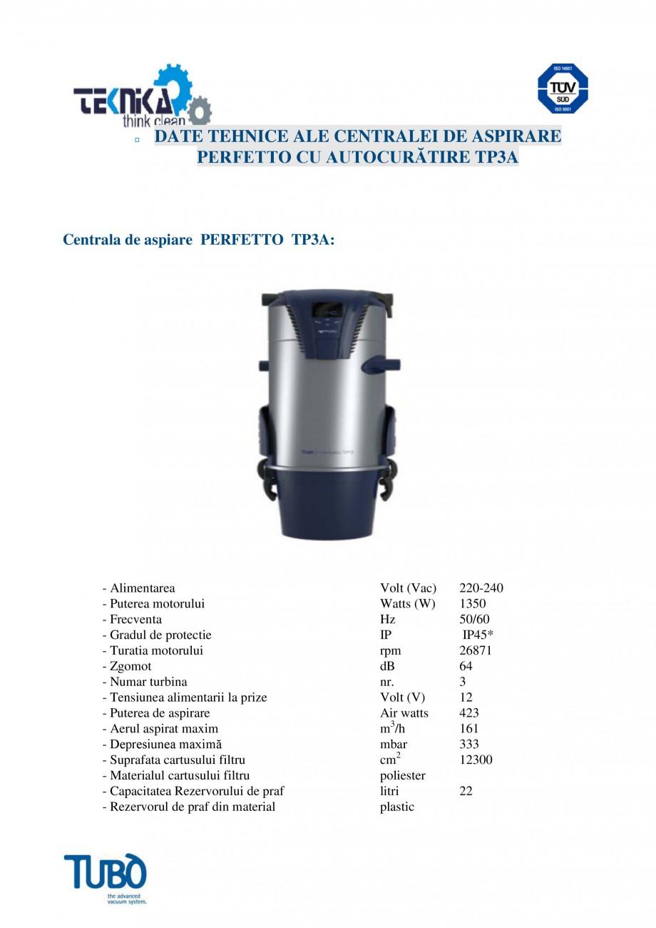 Pagina 5 - Aspirator central TUBO TP3A Fisa tehnica Romana ultifunctionale: Pe partea laterala a...