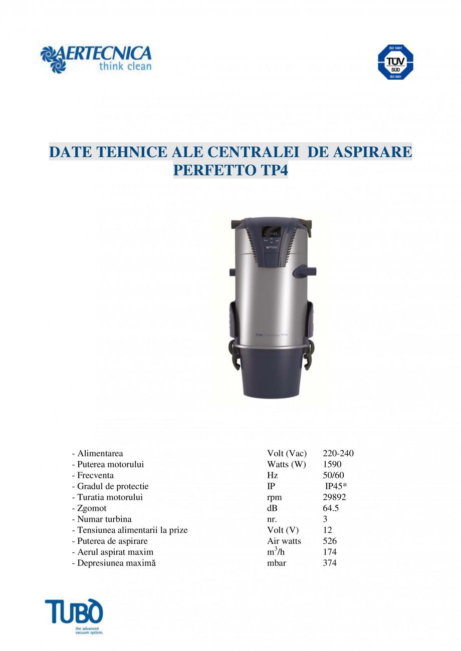 Pagina 4 - Aspirator central TUBO TP4 Fisa tehnica Romana rviciu integrată: pe partea frontală a...