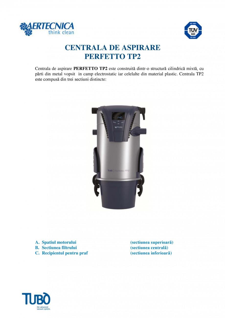 Pagina 1 - Aspirator central TUBO TP2 Fisa tehnica Romana CENTRALA DE ASPIRARE PERFETTO TP2 Centrala...