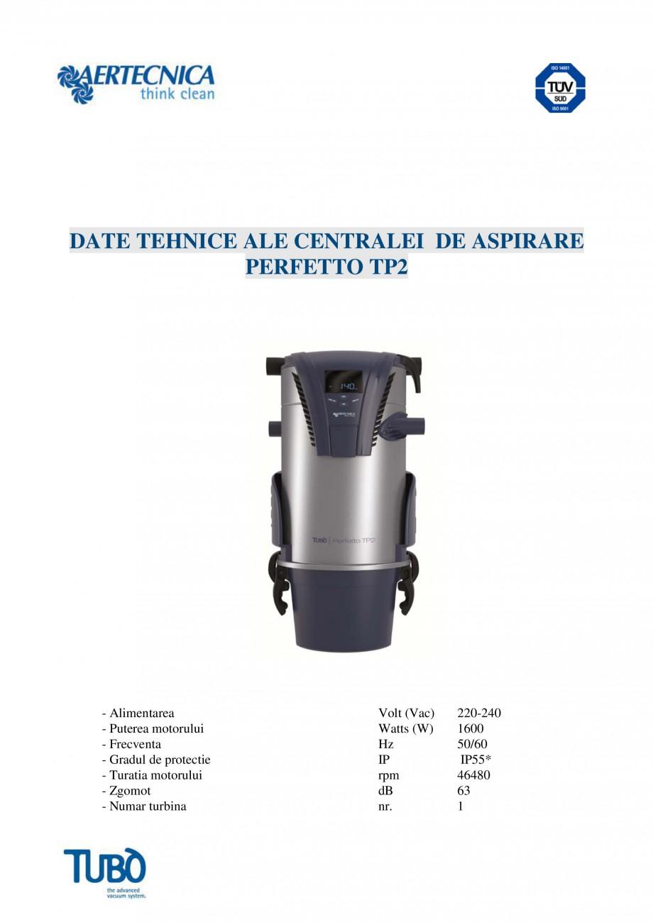 Pagina 4 - Aspirator central TUBO TP2 Fisa tehnica Romana iu integrată: pe partea frontală a...