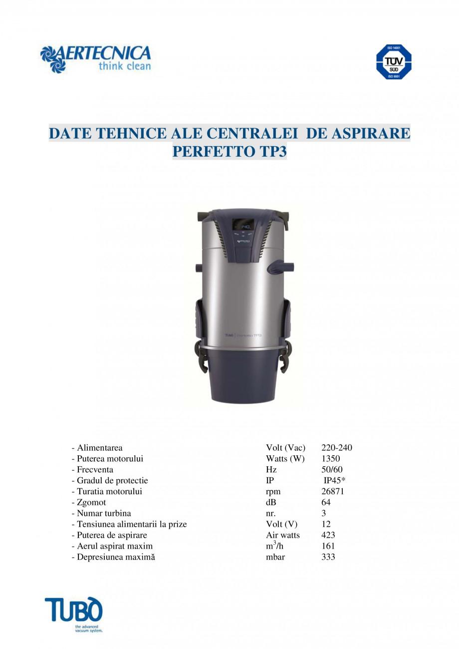 Pagina 4 - Aspirator central TUBO TP3 Fisa tehnica Romana viciu integrată: pe partea frontală a...