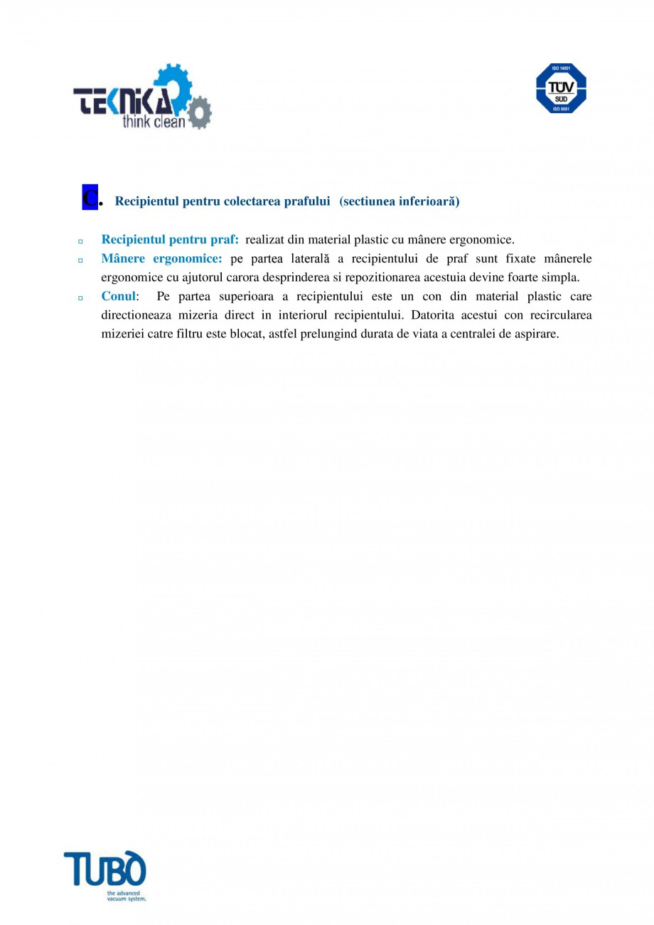 Pagina 3 - Aspirator central Classic TUBO TC4 Fisa tehnica Romana ntarea si demontarea lui este...