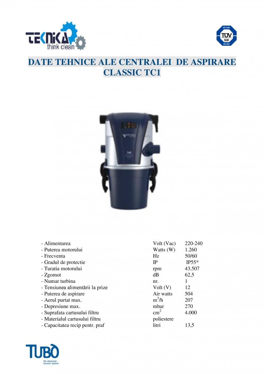 Pagina 4 - Aspirator central Classic TUBO TC1 Fisa tehnica Romana ia devine foarte simpla. Conul: Pe...