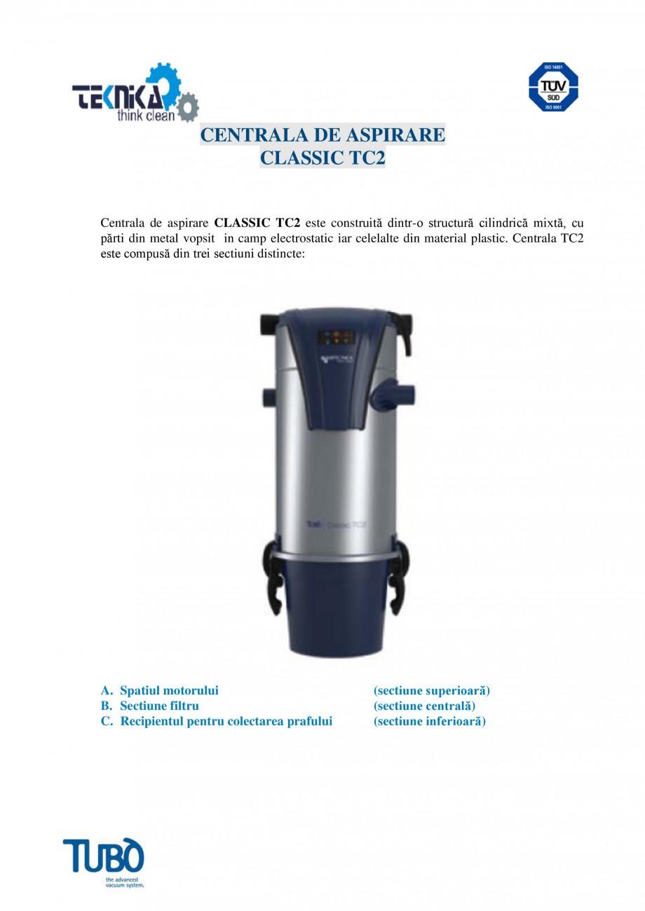 Pagina 1 - Aspirator central Classic TUBO TC2 Fisa tehnica Romana CENTRALA DE ASPIRARE CLASSIC TC2...