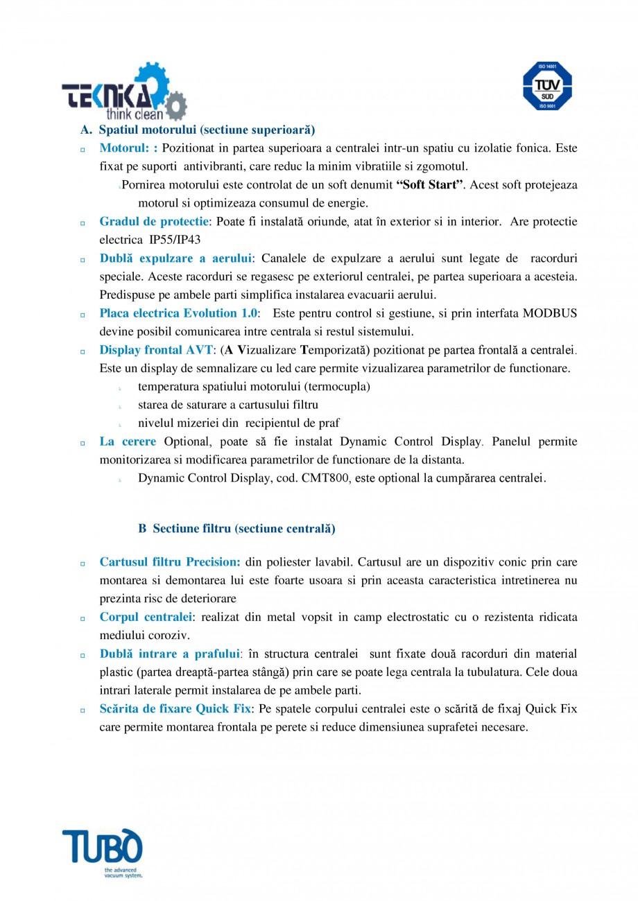 Pagina 2 - Aspirator central Classic TUBO TC3 Fisa tehnica Romana acorduri se regasesc pe exteriorul...