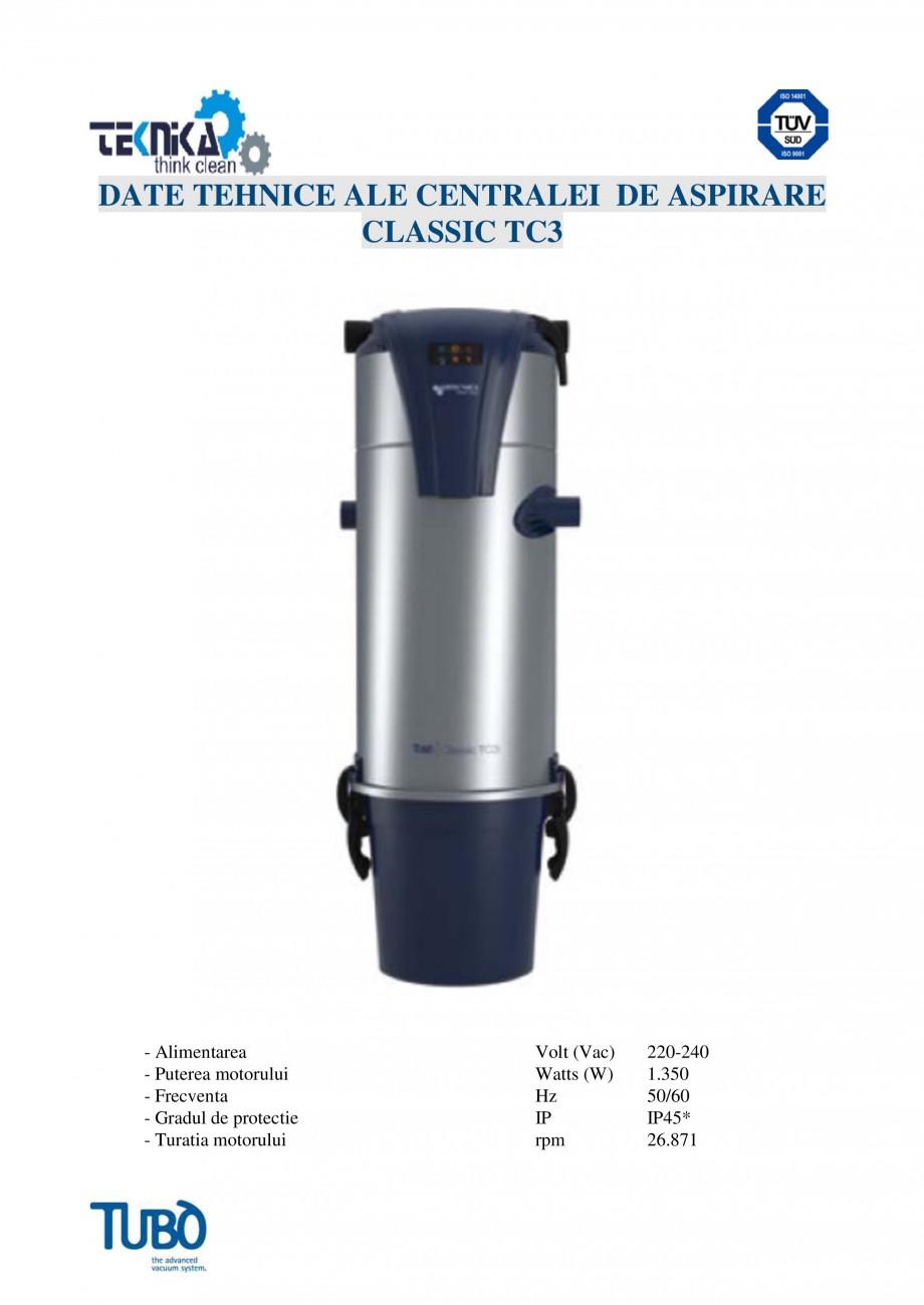 Pagina 4 - Aspirator central Classic TUBO TC3 Fisa tehnica Romana ea acestuia devine foarte simpla. ...