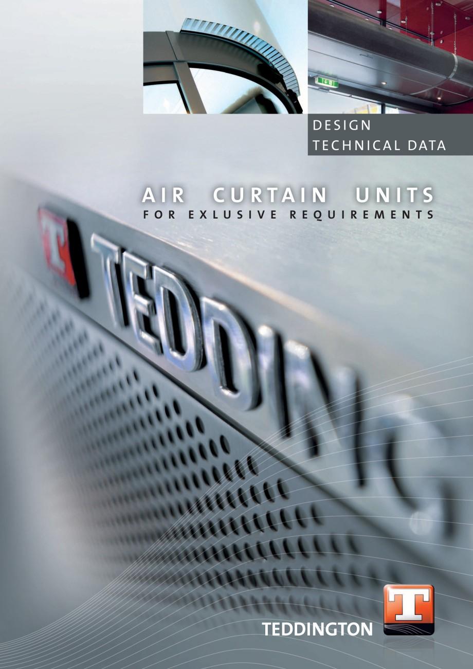 Pagina 1 - Perdea de aer arhitecturala TEDDINGTON TOPAS Fisa tehnica Engleza DESIGN T E C H N I C A ...
