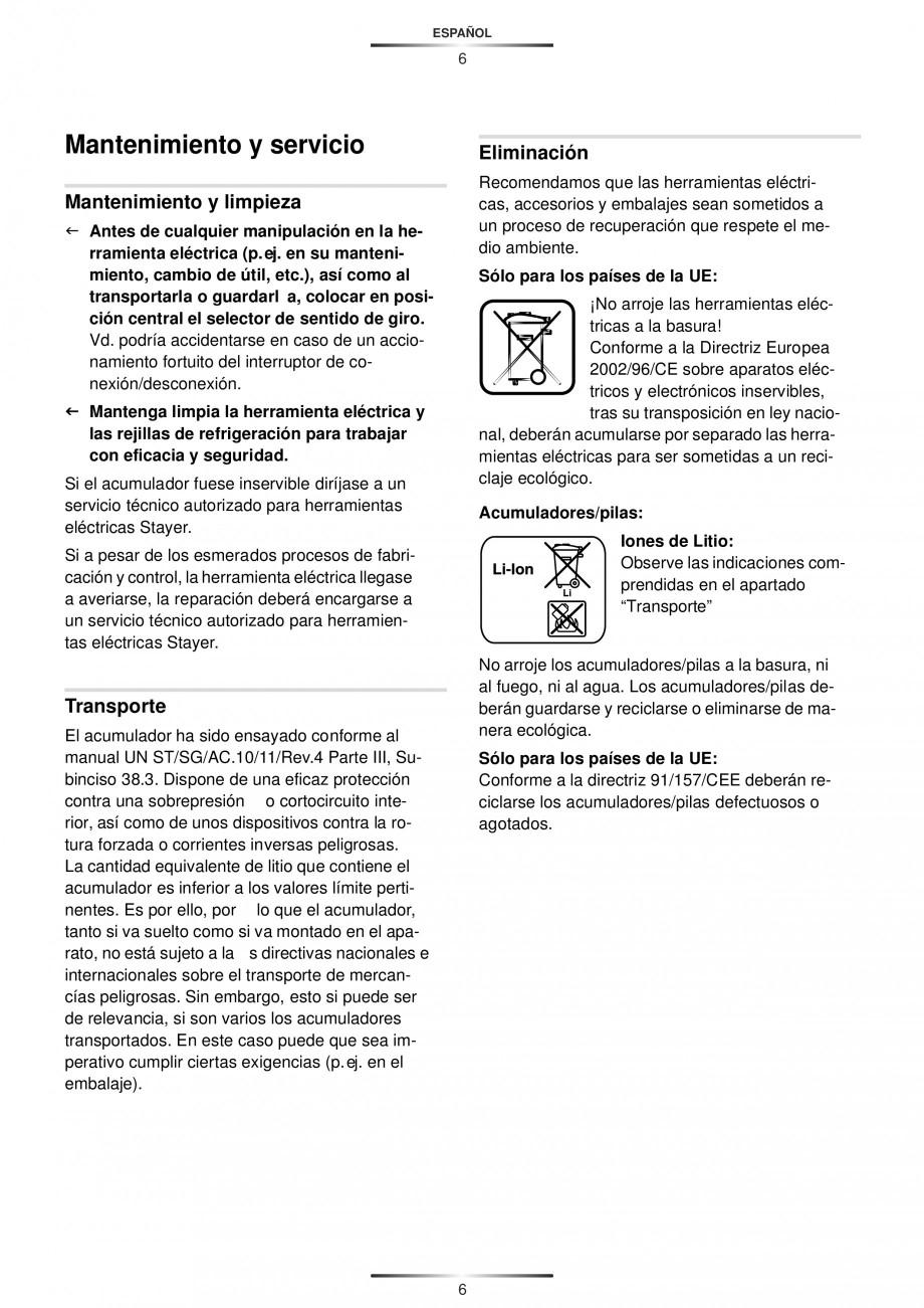 Pagina 9 - Masina de gaurit si insurubat cu acumulator 12 V 1.3 Ah STAYER BHL 112 K Instructiuni...