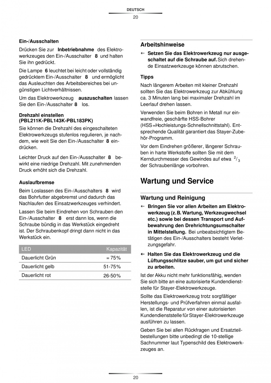 Pagina 22 - Masina de gaurit si insurubat cu acumulator 12 V 1.3 Ah STAYER BHL 112 K Instructiuni...