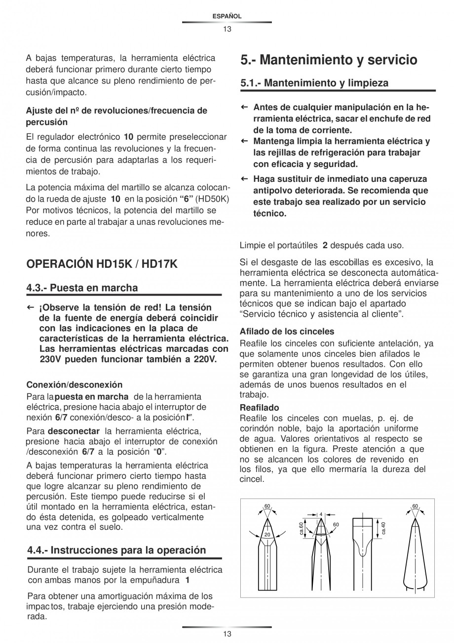 Pagina 13 - Ciocan rotopercutor 950 W STAYER SDS-plus HD 5K Instructiuni montaj, utilizare Engleza, ...