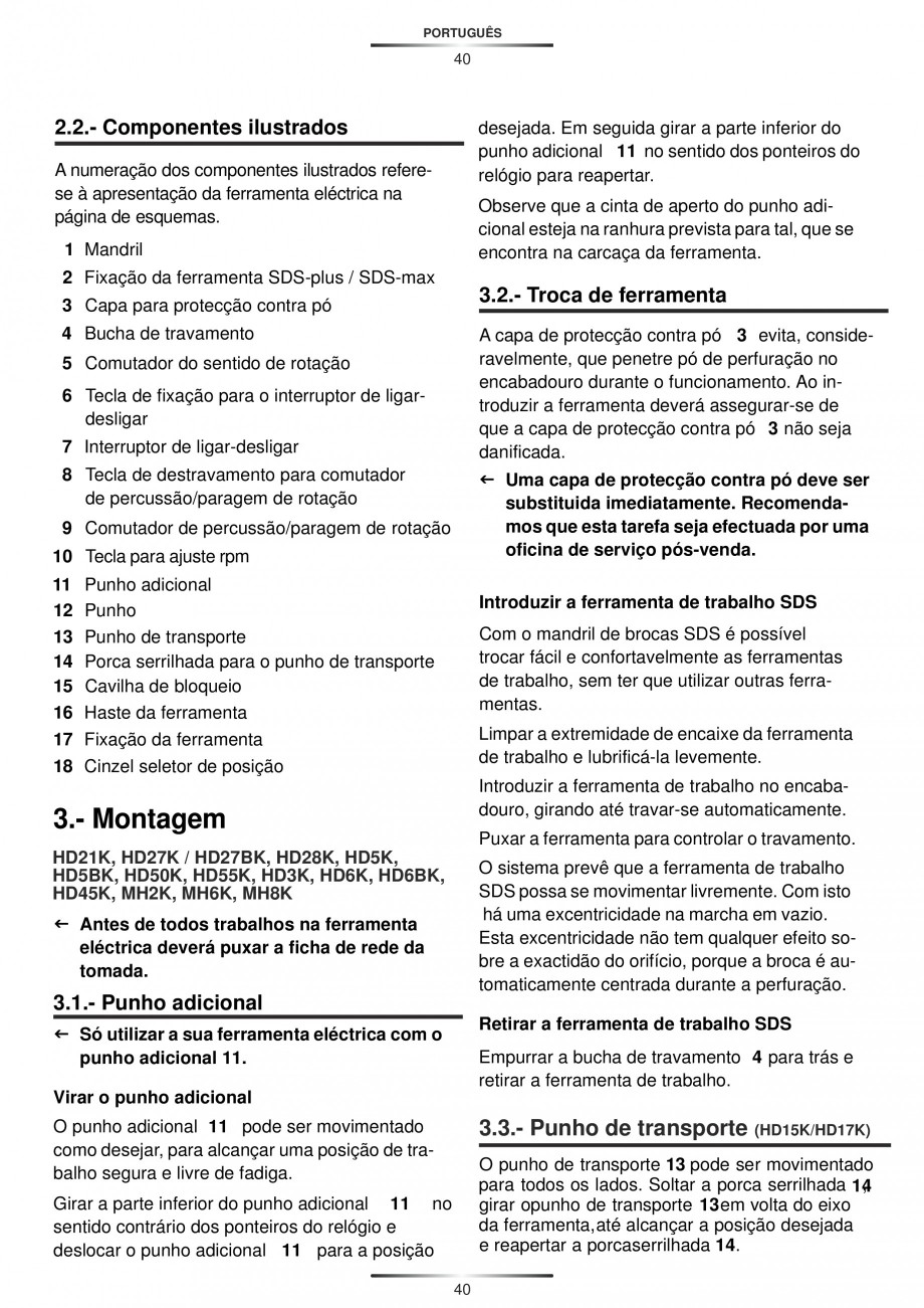 Pagina 40 - Ciocan rotopercutor 950 W STAYER SDS-plus HD 5K Instructiuni montaj, utilizare Engleza, ...