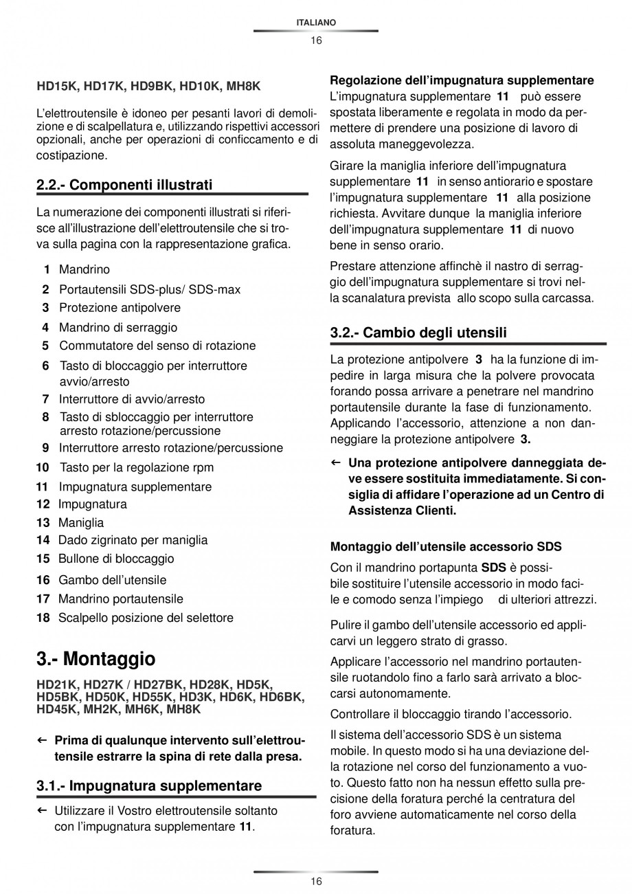Pagina 16 - Ciocan rotopercutor 1250 W STAYER SDS-plus MH 8K Instructiuni montaj, utilizare Engleza,...