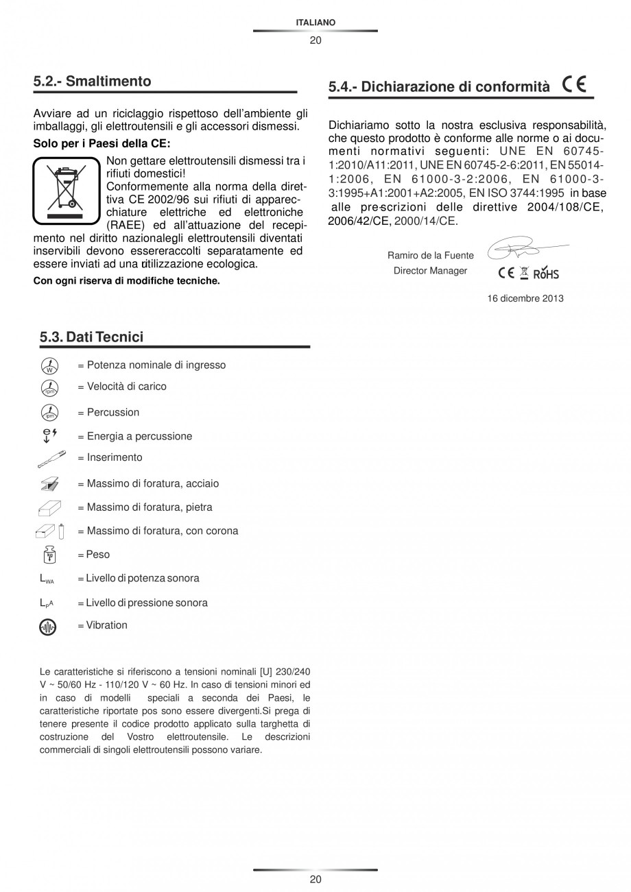 Pagina 20 - Ciocan rotopercutor 1250 W STAYER SDS-plus MH 8K Instructiuni montaj, utilizare Engleza,...