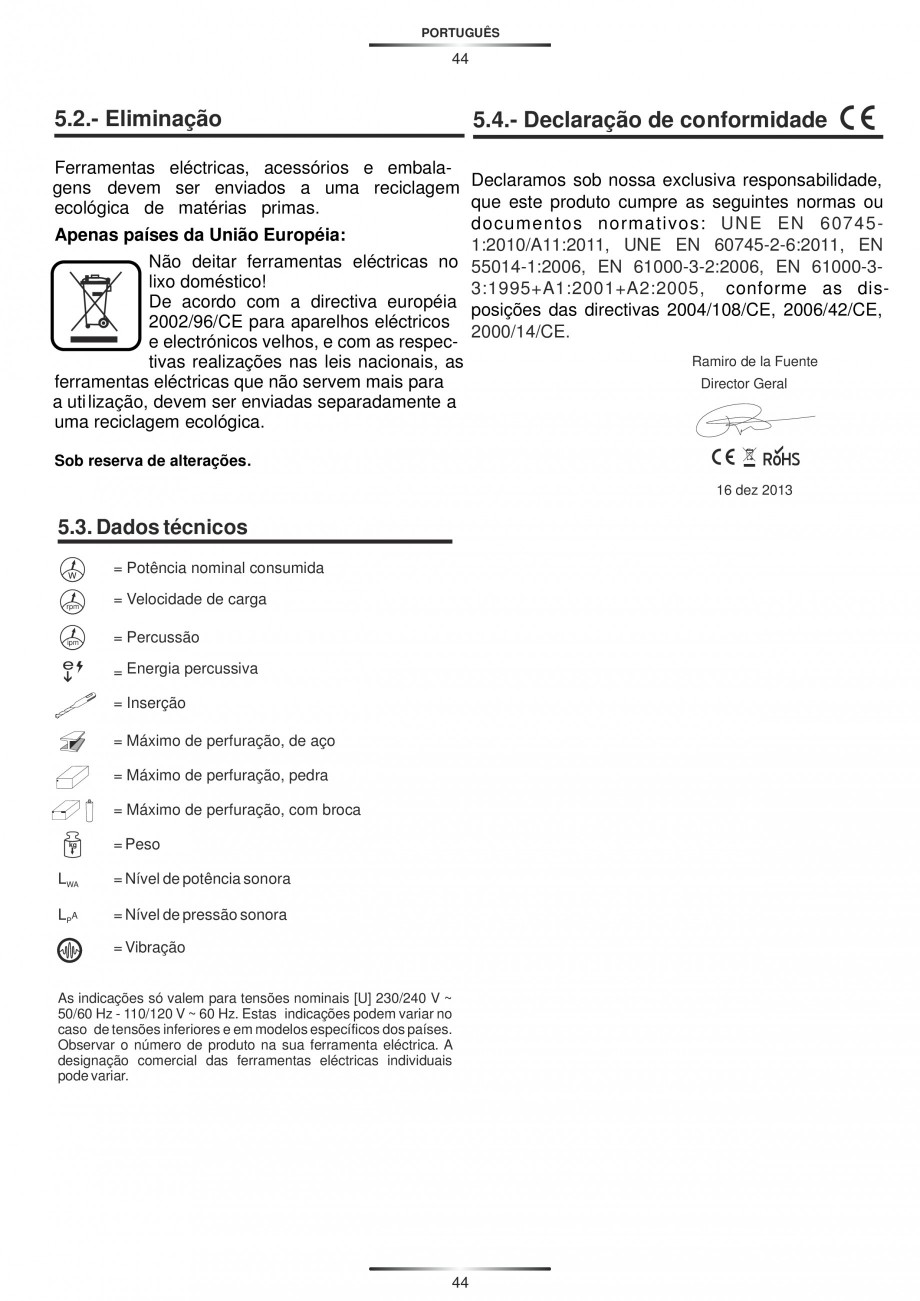 Pagina 44 - Ciocan rotopercutor 1250 W STAYER SDS-plus MH 8K Instructiuni montaj, utilizare Engleza,...