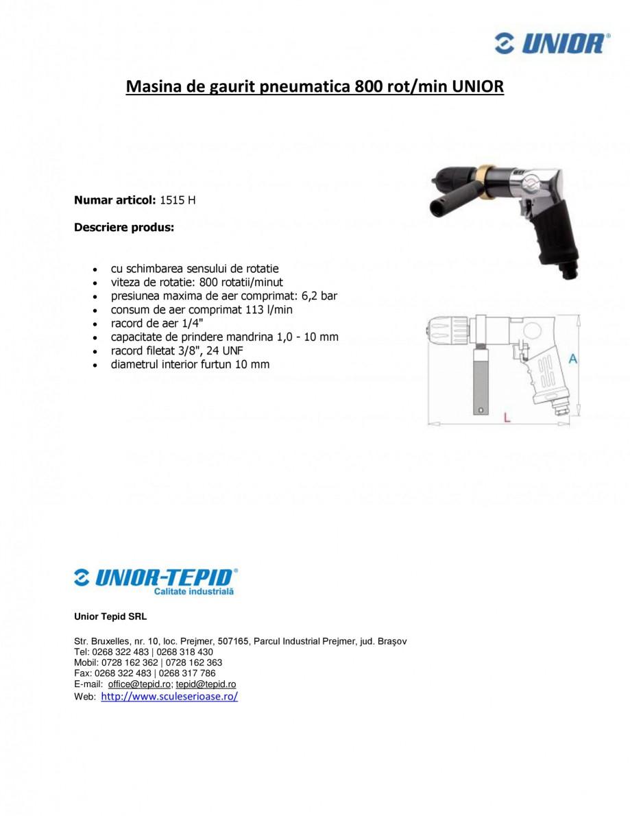 Pagina 1 - Masina de gaurit pneumatica 800 rot min UNIOR Masina de gaurit pneumatica - 1515 H Fisa...
