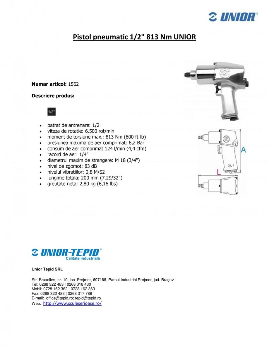 Pagina 1 - Pistol pneumatic 1 2 813 Nm UNIOR Pistol pneumatic 1562 Fisa tehnica Romana Pistol...