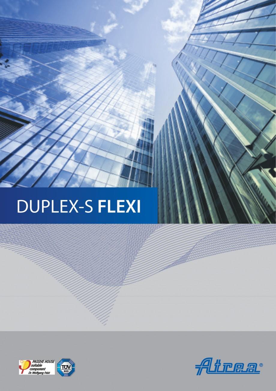 Pagina 1 - Unitate de ventilatie ATREA DUPLEX-S FLEXI Catalog, brosura Romana DUPLEX-S FLEXI  Lider...