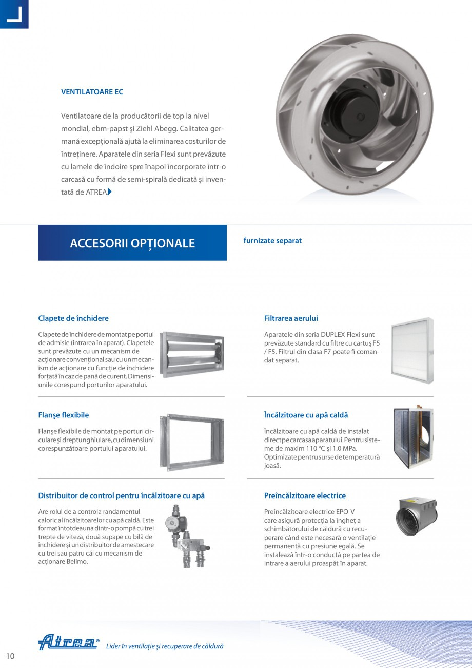 Pagina 10 - Unitate de ventilatie ATREA DUPLEX-S FLEXI Catalog, brosura Romana nclude un catalog...