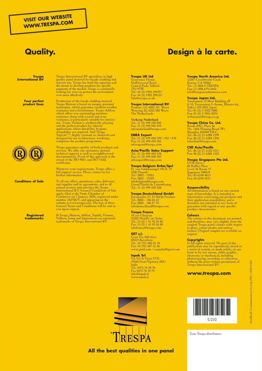 Fisa tehnica Informatii despre sistemele de panouri pentru fatade ventilate privind respectarea normelor cu referire la mediul inconjurator METEON TRESPA Placi HPL pentru fatade ventilate GIBB TECHNOLOGIES unts of packaging materials needed for Trespa products – Minimal cutting losses or waste on... - Pagina 12