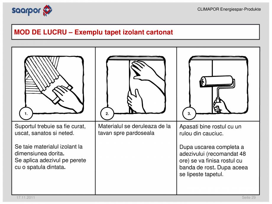 Pagina 1 - Exemplu tapet izolant cartonat CLIMAPOR EPS cartonat 4 mm Instructiuni montaj, utilizare ...