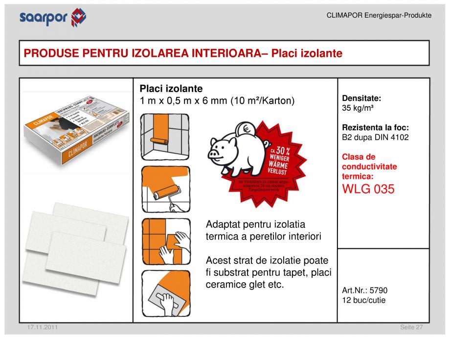 Pagina 1 - Placi izolante CLIMAPOR Fisa tehnica Romana CLIMAPOR Energiespar-Produkte  PRODUSE PENTRU...