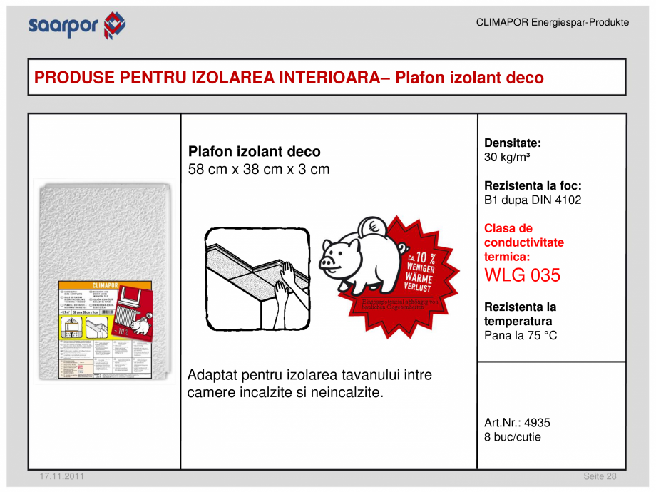 Pagina 1 - Plafon izolant deco CLIMAPOR Fisa tehnica Romana CLIMAPOR Energiespar-Produkte  PRODUSE...