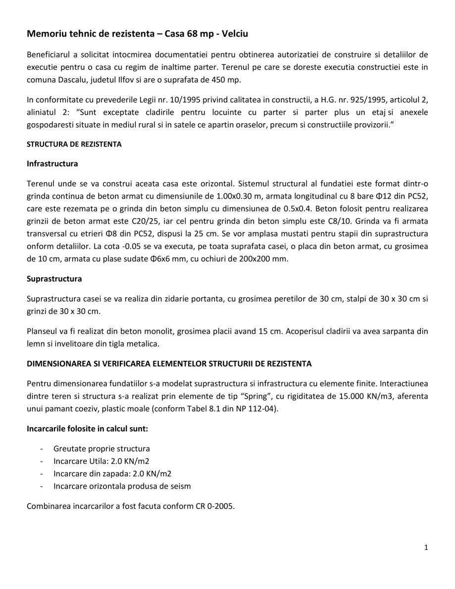 Pagina 1 - Proiect Structura de Rezistenta - Casa 68 mp - Velciu - Memoriu tehnic de rezistenta...