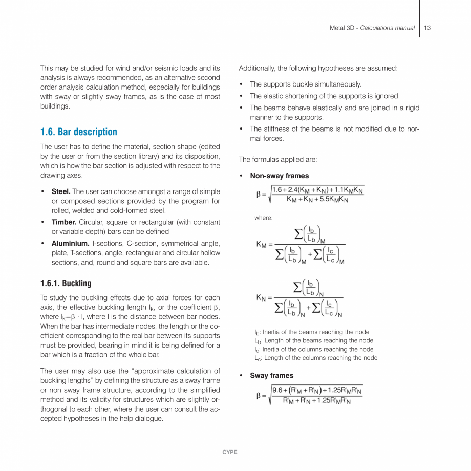 Pagina 13 - Manual de calcule CYPE CYPE 3D Fisa tehnica Engleza ) or defined as pinned connections. ...