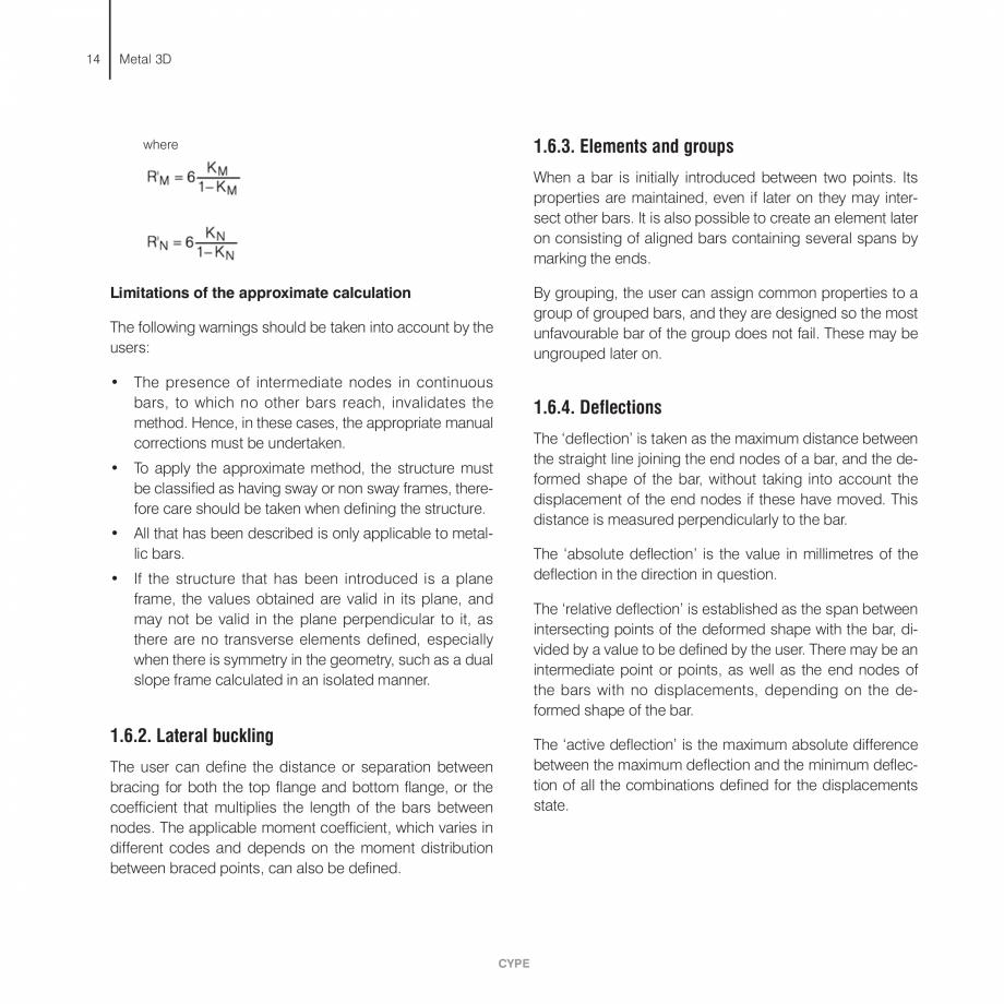 Pagina 14 - Manual de calcule CYPE CYPE 3D Fisa tehnica Engleza in the corresponding forces.  If the...