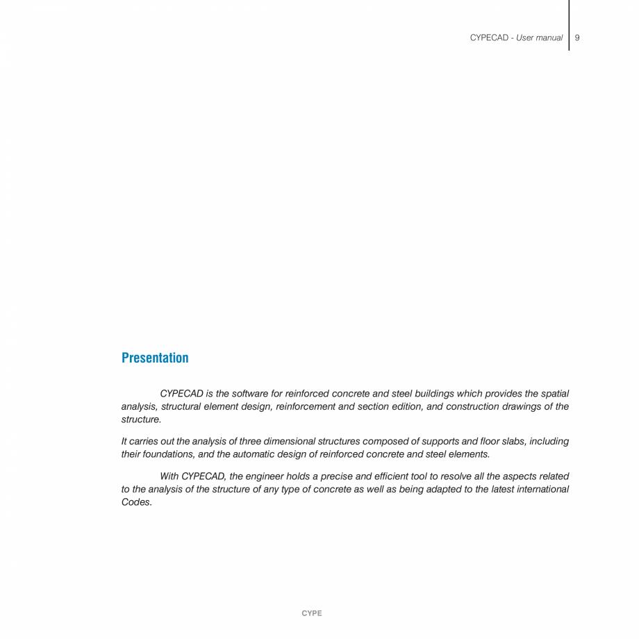 Pagina 9 - Manual de utilizare CYPE CYPECAD Instructiuni montaj, utilizare Engleza  . . . . . . . . ...