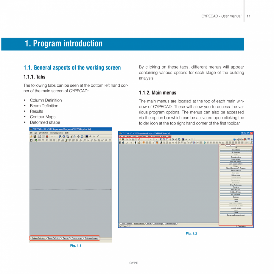 Pagina 11 - Manual de utilizare CYPE CYPECAD Instructiuni montaj, utilizare Engleza  . . . . . . . ....