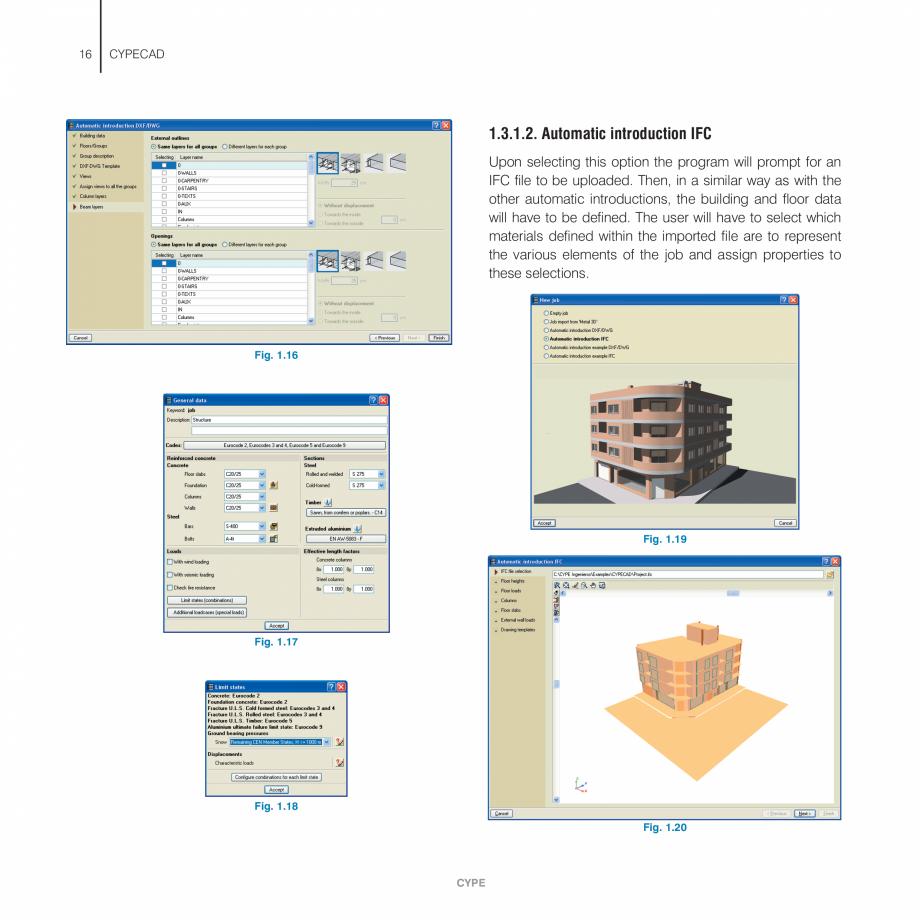 Pagina 16 - Manual de utilizare CYPE CYPECAD Instructiuni montaj, utilizare Engleza . . . . . . . . ...