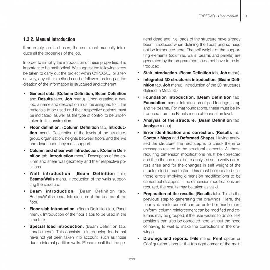 Pagina 19 - Manual de utilizare CYPE CYPECAD Instructiuni montaj, utilizare Engleza  . . . . . . . ....
