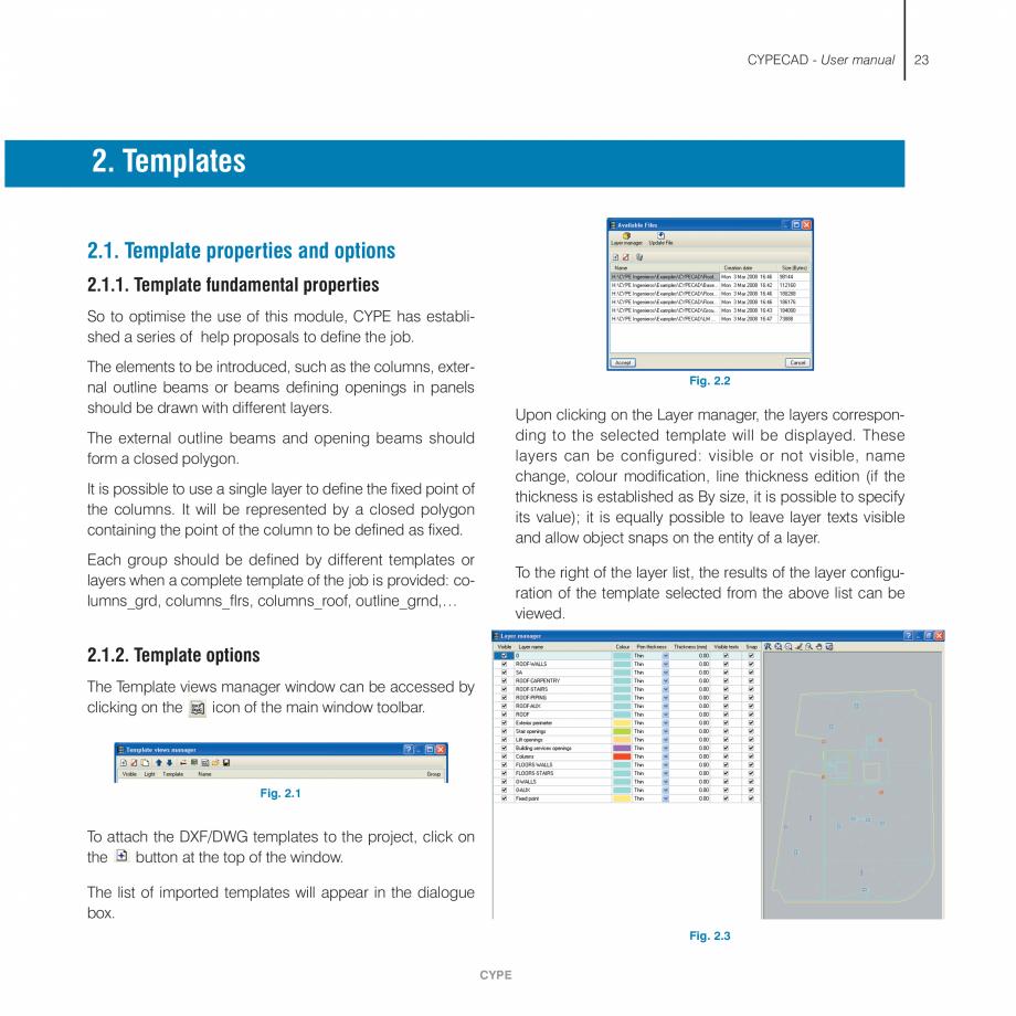 Pagina 23 - Manual de utilizare CYPE CYPECAD Instructiuni montaj, utilizare Engleza  . . . . . . . ....