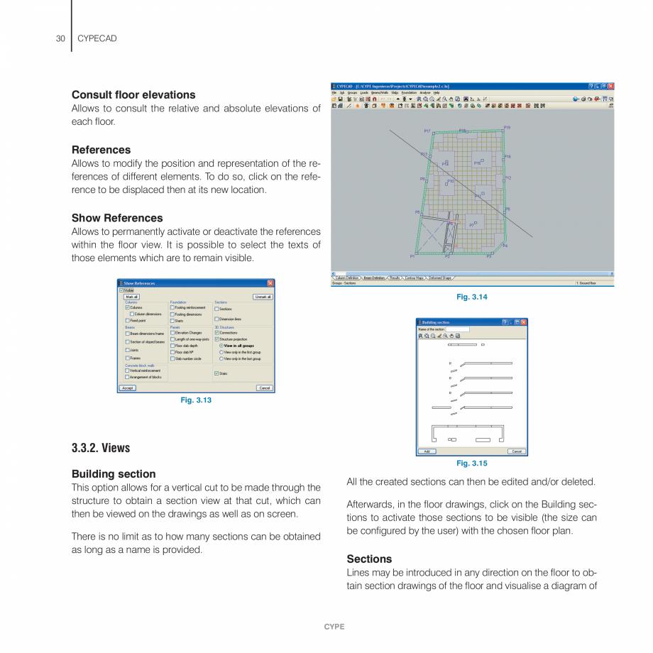 Pagina 30 - Manual de utilizare CYPE CYPECAD Instructiuni montaj, utilizare Engleza cription of the ...