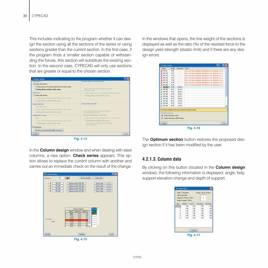 Pagina 38 - Manual de utilizare CYPE CYPECAD Instructiuni montaj, utilizare Engleza  Using this...